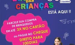 O melhor Dia das Crianças você encontra no Mercado Julifran, são muitas ofertas e cheque para 100 dias