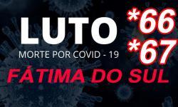 Com mais 02 óbitos, chega a 67 o número de mortos por Covid em Fátima do Sul; 07 novos casos nesta terça-feira