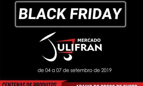 Mercado Julifran promove Black Friday até sábado e lança campanha do aniversário em Fátima do Sul
