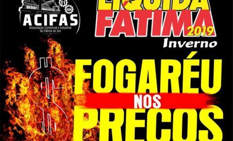 FOGARÉU NOS PREÇOS: Liquida Fátima acontece nesta quinta e sexta-feira em Fátima do Sul