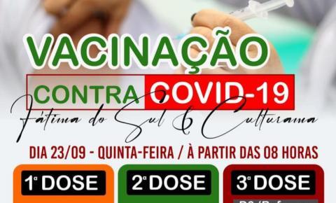 Vacinação contra a Covid será para 1º, 2º e 3° dose nesta quinta-feira em Fátima do Sul