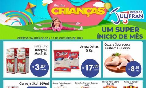 Confira a super ofertas da semana em comemoração ao Dia das Crianças no Mercado Julifran